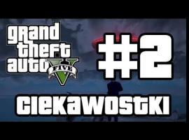 Jak poznać GTA V - Ciekawostki #2
