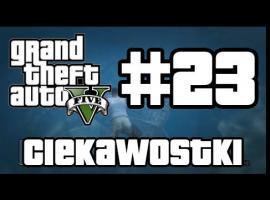 Jak grać w GTA 5 - Ciekawostki #23