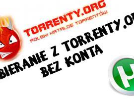 Jak pobierać z torrenty.org bez konta
