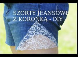 Jak zrobić jeansowe szorty z koronką
