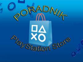 Jak rozwiązać problem z PlayStation Store