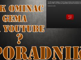 Jak oglądać filmy zablokowane przez YouTube/GEMA
