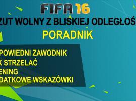 Jak grac w FIFA 16 #1 - rzuty wolne