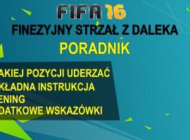 Jak grać w FIFA 16 #2 - finezyjny strzał z daleka