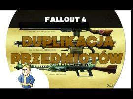 Jak duplikować przedmioty w Fallout 4 (Glitch w grze)