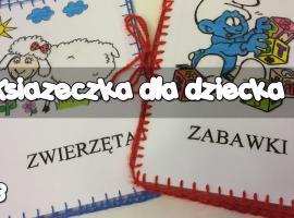 Jak zrobić książeczkę dla dzieci w wersji DIY