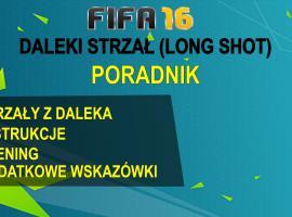 Jak grać w FIFA 16 #3 - daleki strzał