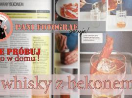 Jak zrobić prawdziwie męski alkohol - whisky z boczkiem