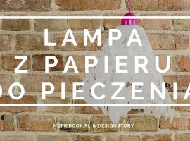 Jak zrobić lampę z ... papieru do pieczenia