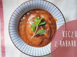 Jak zrobić ketchup z ... rabarbaru
