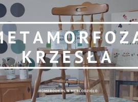 Jak przerobić stare krzesło - prosta metamorfoza