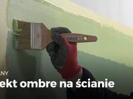 Jak wykonać dośc prosty efekt ombre na ścianie
