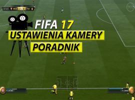 Jak ustawić kamerę w FIFA 17