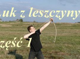 Jak zrobić łuk z leszczyny #1