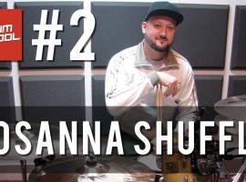 Jak nauczyć się grać na perkusji #2 - Rosanna Shuffle