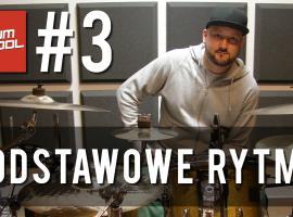 Jak nauczyć się grać na perkusji #3 - Podstawowe rytmy perkusyjne