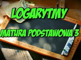 Jak opanować logarytmy - matura podstawowa #3