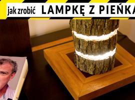 Jak zrobić lampkę z pieńka