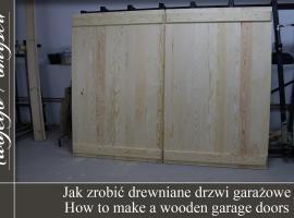 Jak zrobić drewniane drzwi garażowe