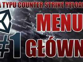Jak stworzyć grę typu CS GO #1 - Menu główne