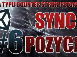 Jak stworzyć grę typu CS GO #6 - Sync Pozycji