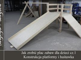 Jak zrobić plac zabaw #1 - konstrukcja i huśtawka - Meble Twojego Pomysłu