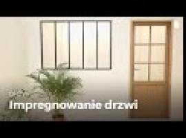Jak impregnować drzwi w prawidłowy sposób