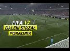 Jak wykonywać dalekie strzały w FIFA 17