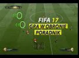 Jak grać w obronie w FIFA 17