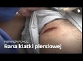 Jak udzielić pierwszej pomocy - rana klatki piersiowej