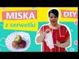 Jak zrobić miskę z ... serwetki