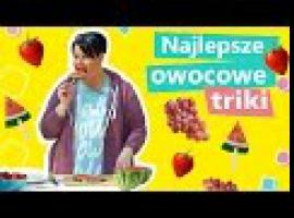 Jak kroić owoce - 3 super triki