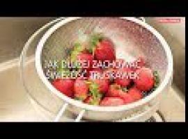 Jak przechowywać truskawki aby dłużej były świeże
