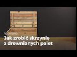 Jak zrobić skrzynię drewnianą z lub kufer z euro palet