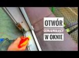 Jak sprawdzić otwory odwadniające w oknie i dlaczego są tak ważne