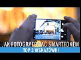 Jak fotografować telefonem w nocy - 3 wskazówki