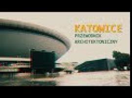 Jak zwiedzać polskie miasta - Katowice