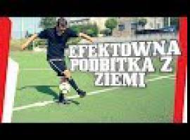 Jak wykonać efektowną podbitkę z ziemi - triki piłkarskie