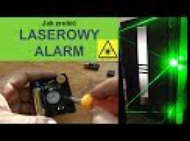 Jak zrobić laserowy alarm - prosty sposób na alarm
