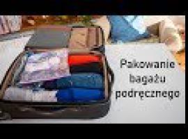Jak spakować podręczny bagaż