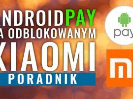 Jak uruchomić Android Pay na telefonie Xiaomi