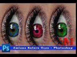 Jak zmienić kolor oczu - Photoshop dla każdego