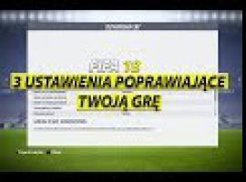 Jak grać w FIFA 18 - 3 ustawienia poprawiające grę
