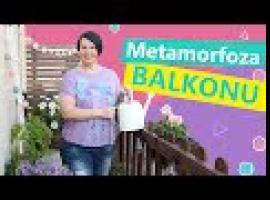 Jak zrobić niesamowitą metamorfozę balkonu