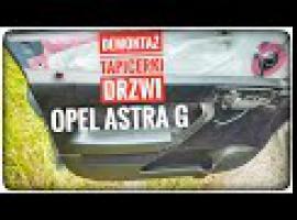 Jak zdemontować tapicerkę w Oplu Astra G