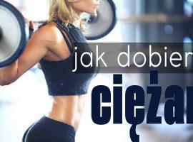 Jak dobrać odpowiedni ciężar i obciążenie na trening