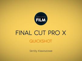 Jak montować w Final Cut Pro #4 - skróty klawiszowe