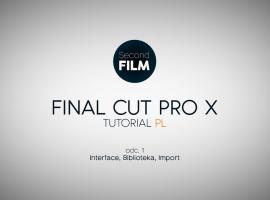 Jak montować w Final Cut Pro #1 - organizacja plików