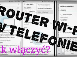 Jak uruchomić router wi-fi w telefonie - udostępnianie internetu
