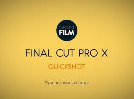 Jak montować w Final Cut Pro #5 - synchornizacja Video i Audio